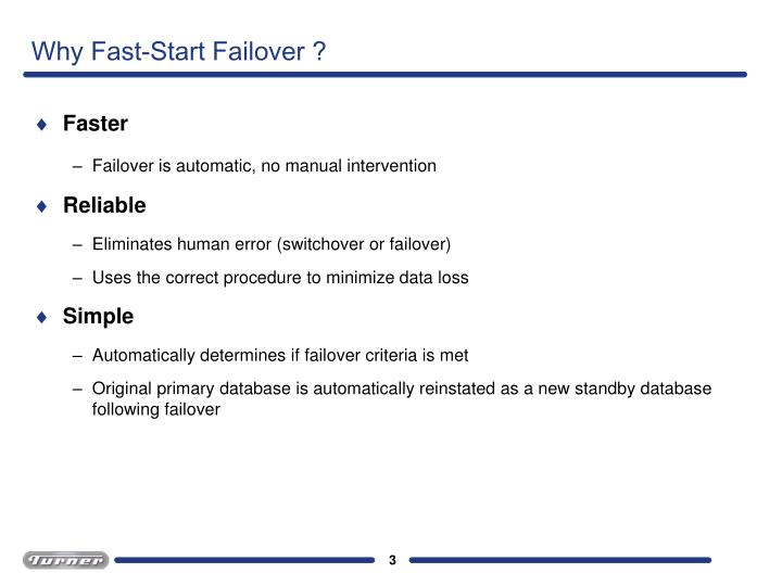 Why Fast-Start Failover ?