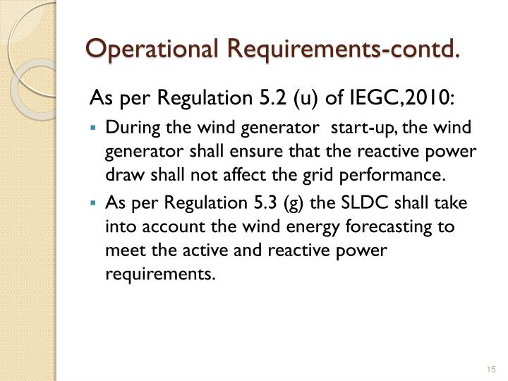 Operational Requirements-contd.