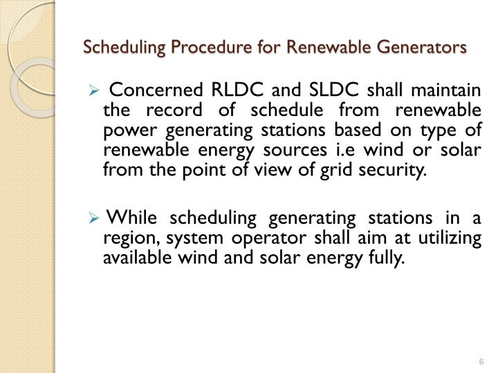 Scheduling Procedure for Renewable Generators