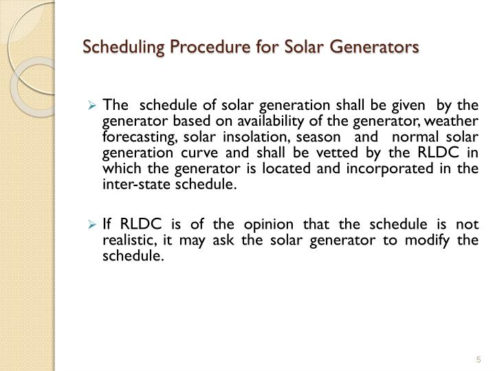 Scheduling Procedure for Solar Generators