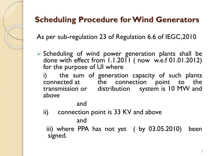 Scheduling procedure for wind generators