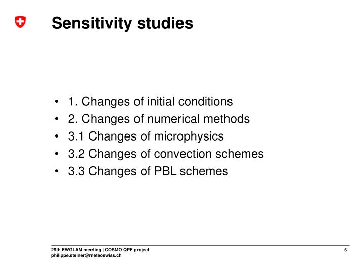 Sensitivity studies