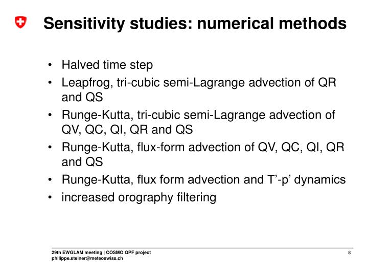 Sensitivity studies: numerical methods