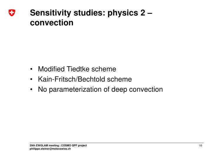 Sensitivity studies: physics 2 –