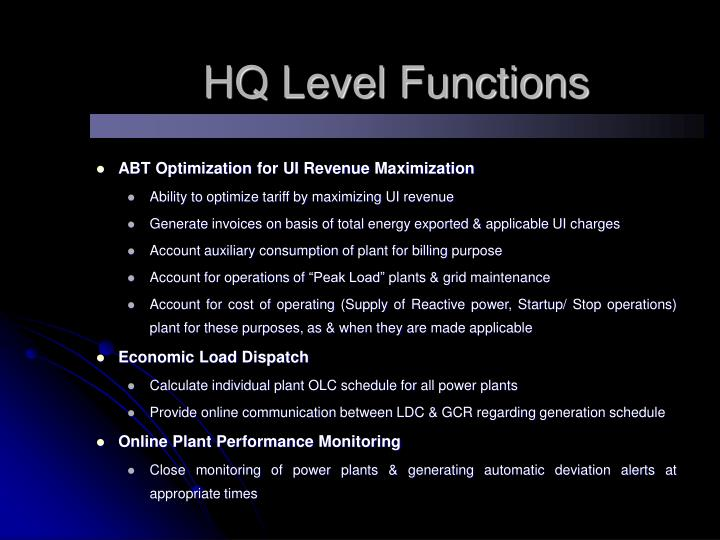 HQ Level Functions
