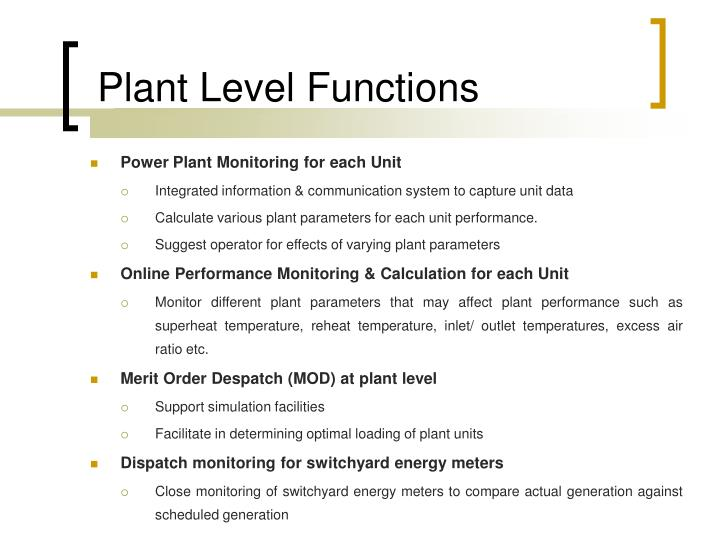 Plant Level Functions