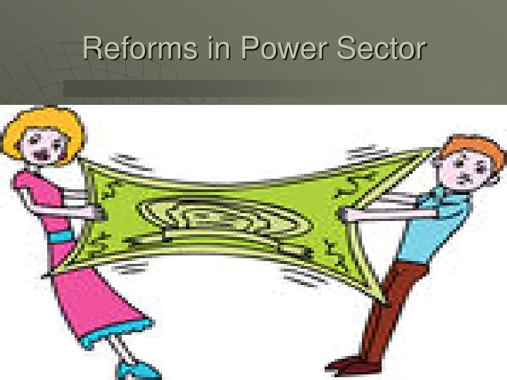Reforms in Power Sector