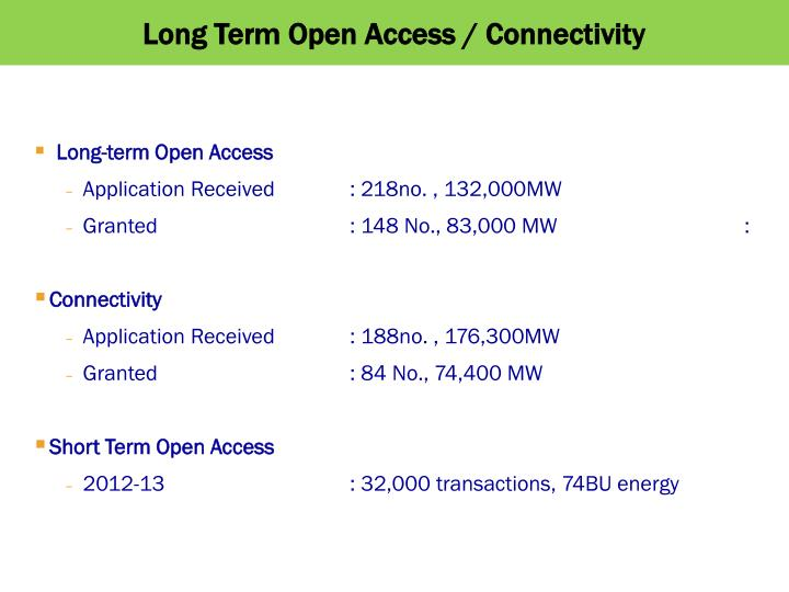 Long Term Open Access / Connectivity