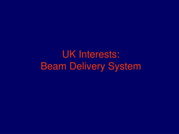 UK Interests:
