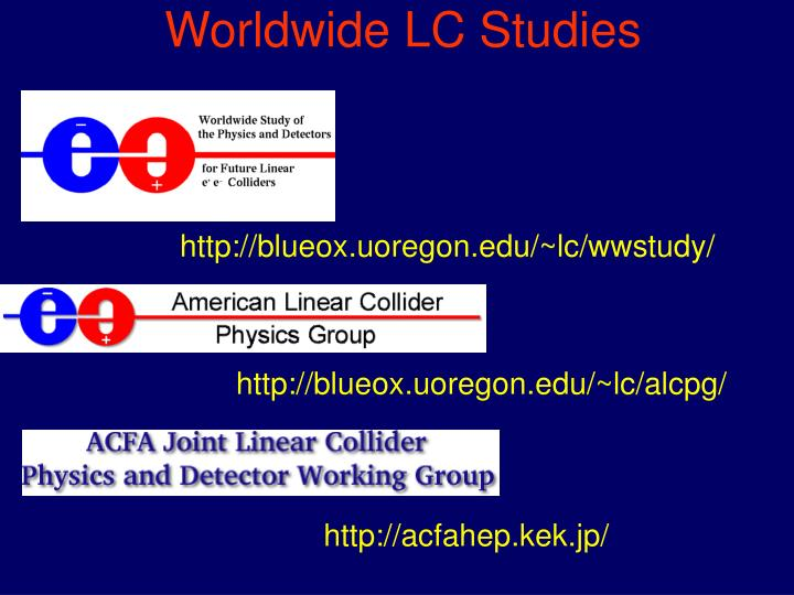 Worldwide LC Studies