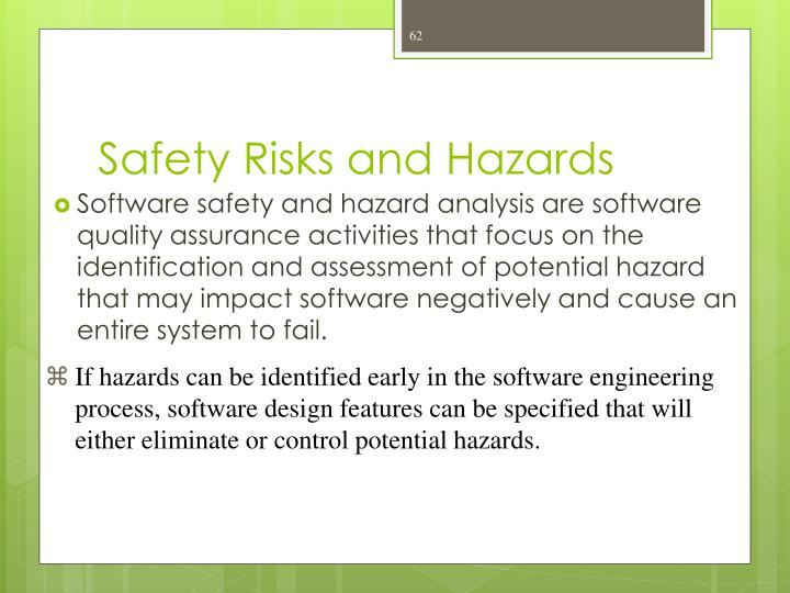 Safety Risks and Hazards