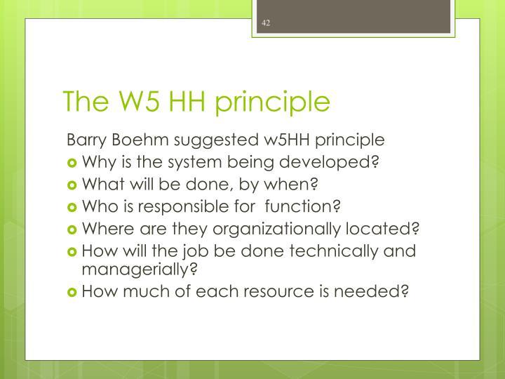 The W5 HH principle
