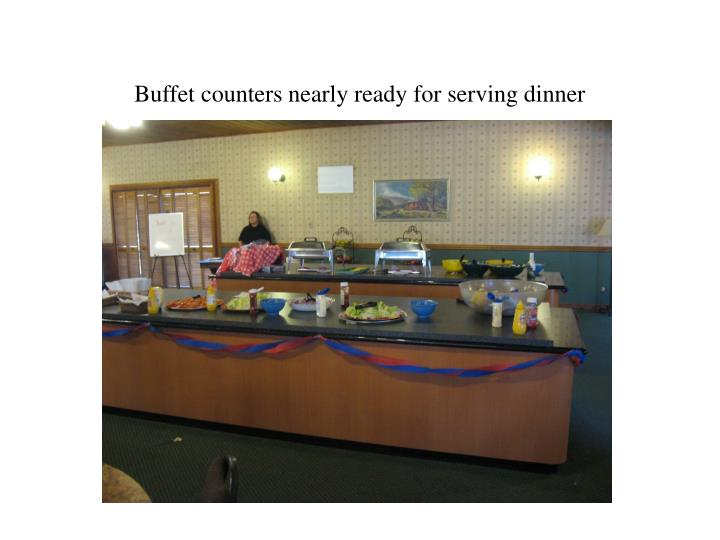Buffet counters nearly ready for serving dinner
