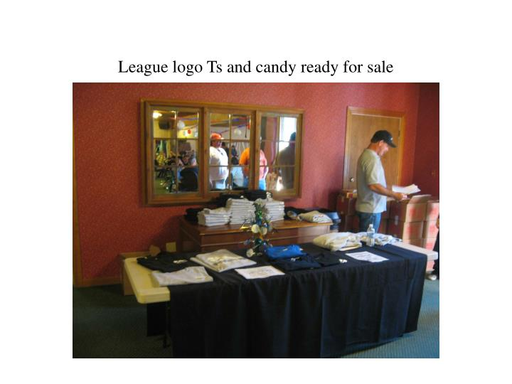 League logo Ts and candy ready for sale
