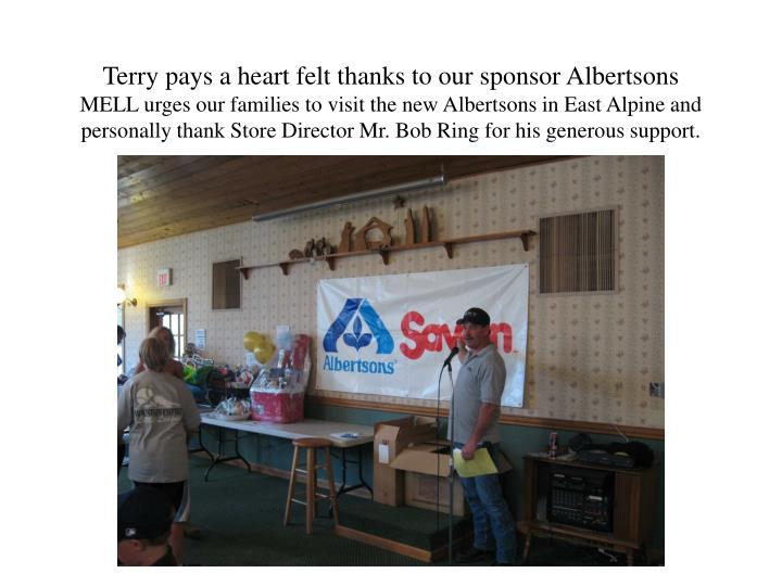 Terry pays a heart felt thanks to our sponsor Albertsons