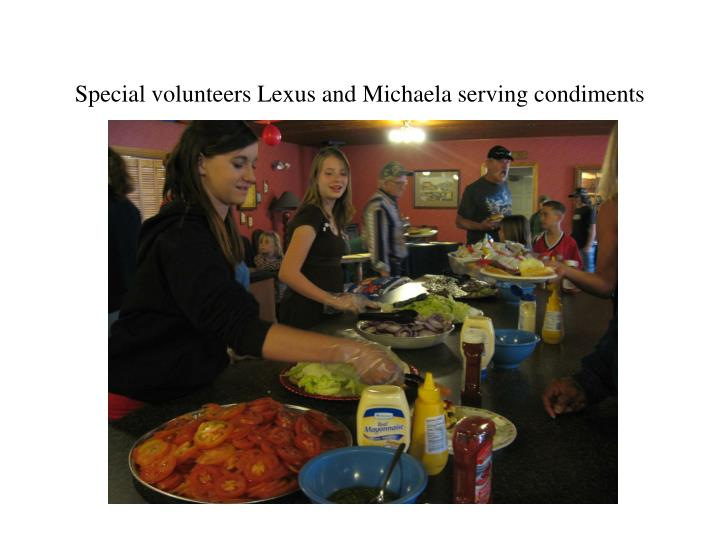 Special volunteers Lexus and Michaela serving condiments