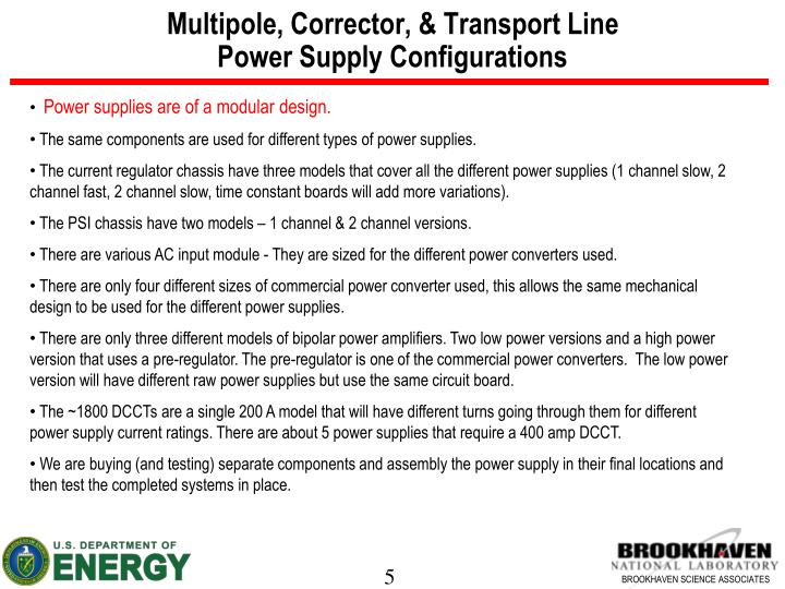 Multipole, Corrector, & Transport Line