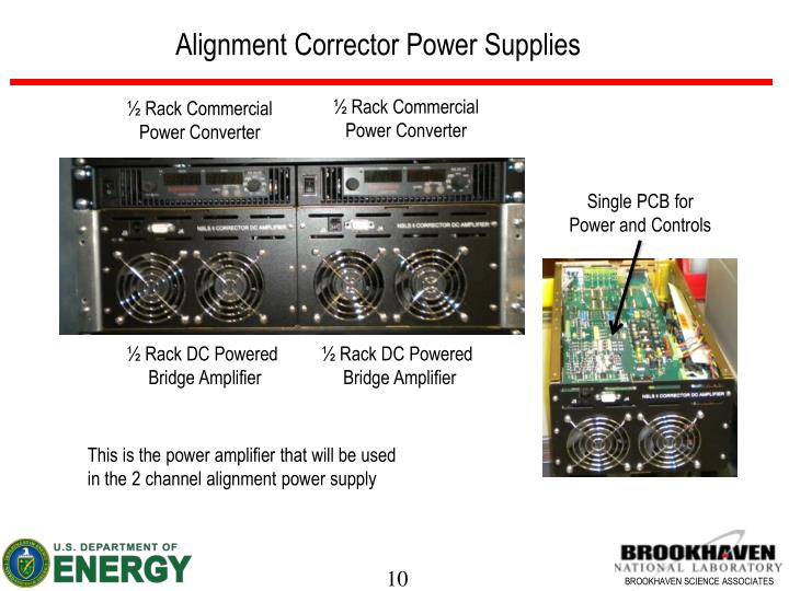 Alignment Corrector Power Supplies