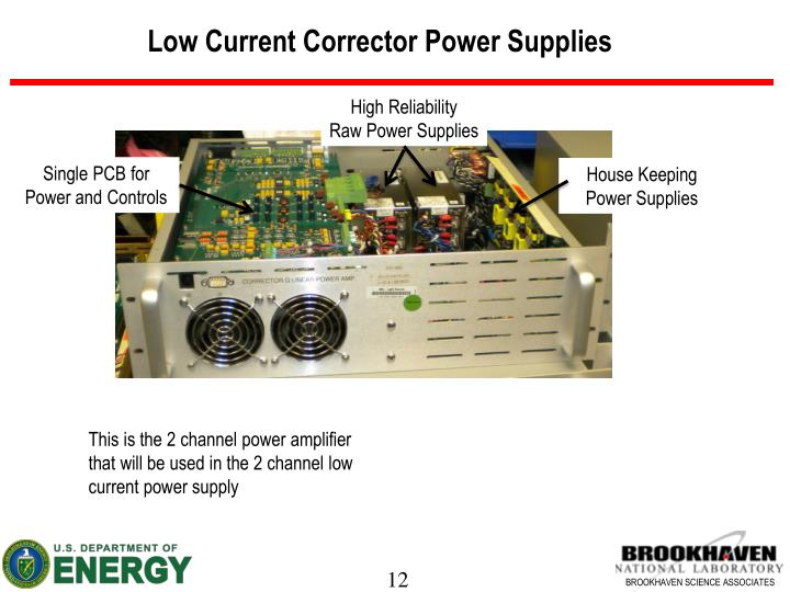 Low Current Corrector Power Supplies