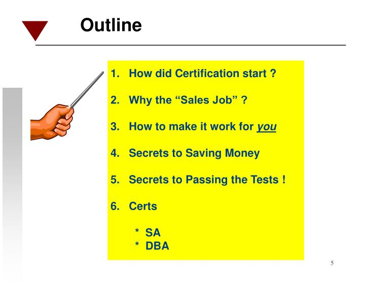 1.   How did Certification start ?