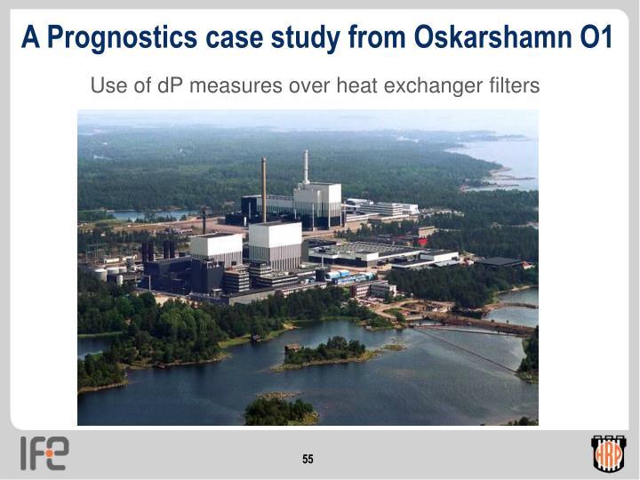 A Prognostics case study from Oskarshamn O1