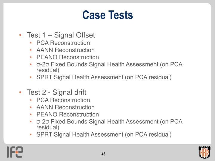 Case Tests