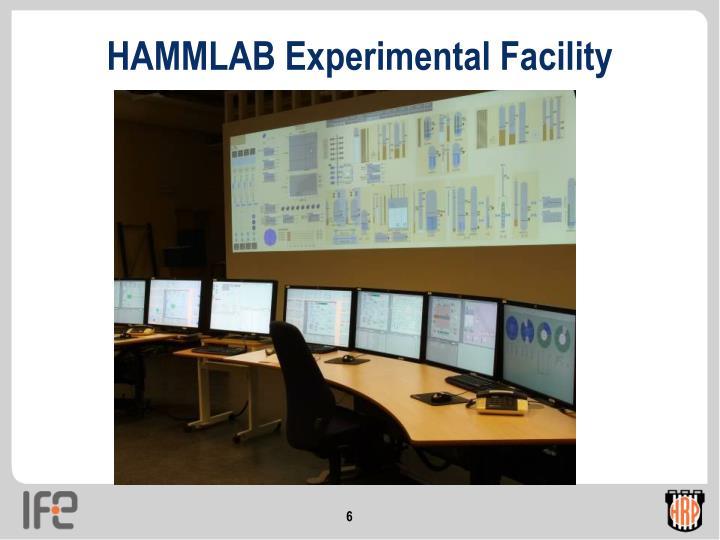 HAMMLAB Experimental Facility