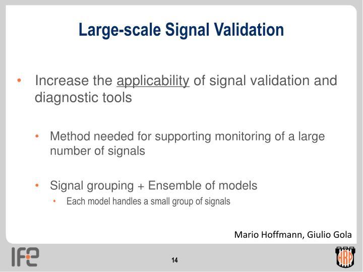 Large-scale Signal Validation