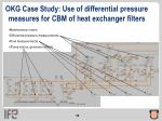 okg case study use of differential pressure measures for cbm of heat exchanger filters