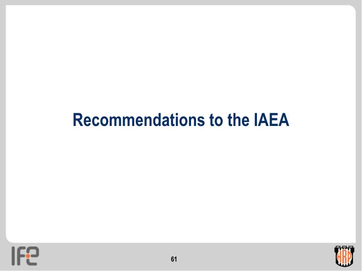 Recommendations to the IAEA