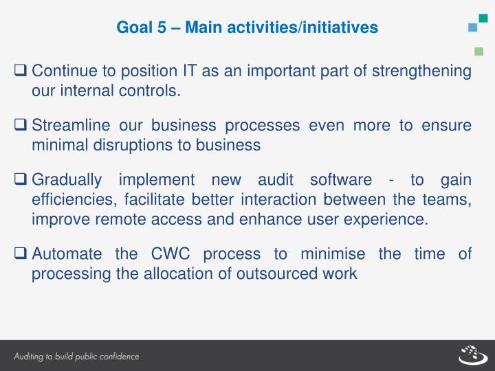 Goal 5 – Main activities/initiatives