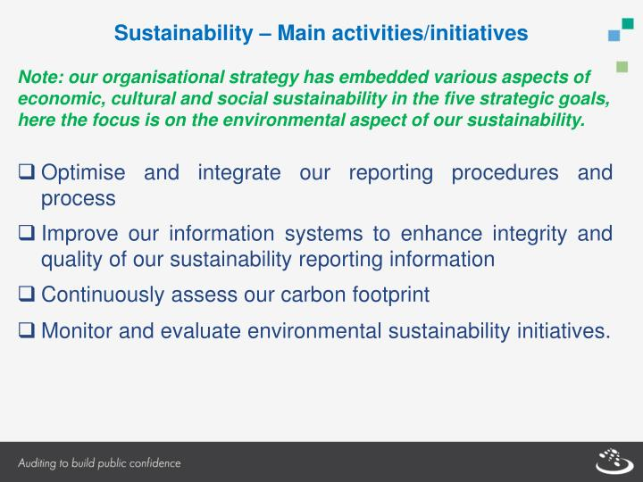Note: our organisational strategy has embedded various aspects of economic, cultural and social sustainability in the five strategic goals, here the focus is on the environmental aspect of our sustainability.