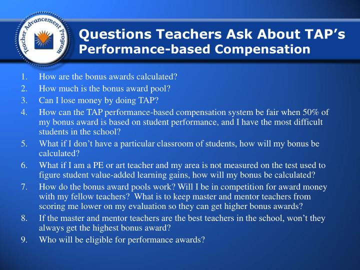 Questions Teachers Ask About TAP's