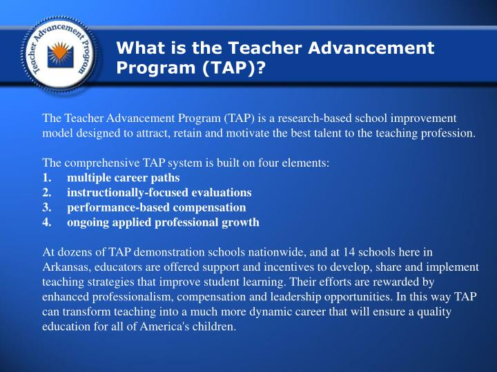 What is the Teacher Advancement Program (TAP)?