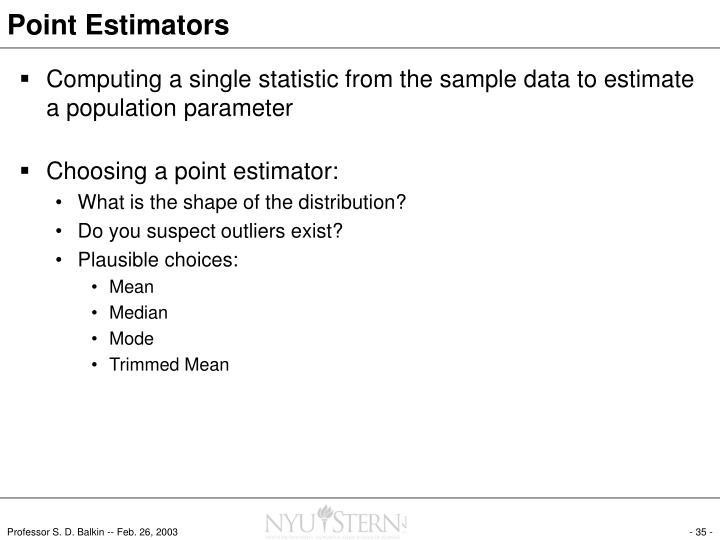 Point Estimators