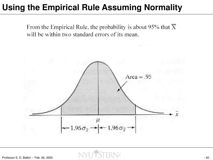 Using the Empirical Rule Assuming Normality