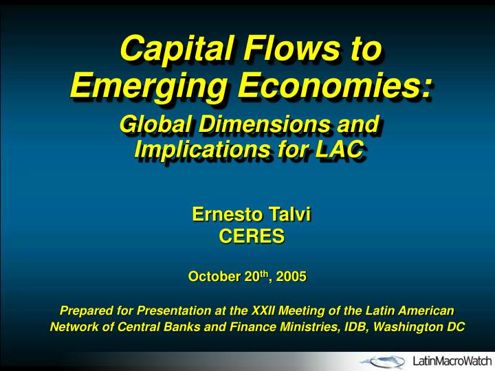 Capital Flows to Emerging Economies: