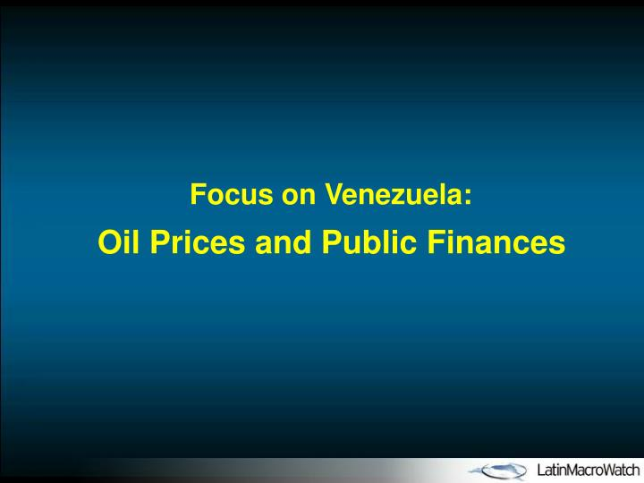 Focus on Venezuela: