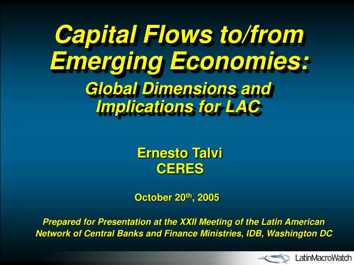 Capital Flows to/from Emerging Economies: