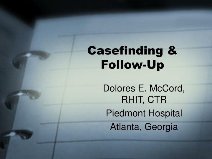 Casefinding follow up