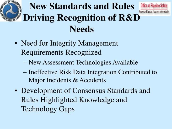 New standards and rules driving recognition of r d needs