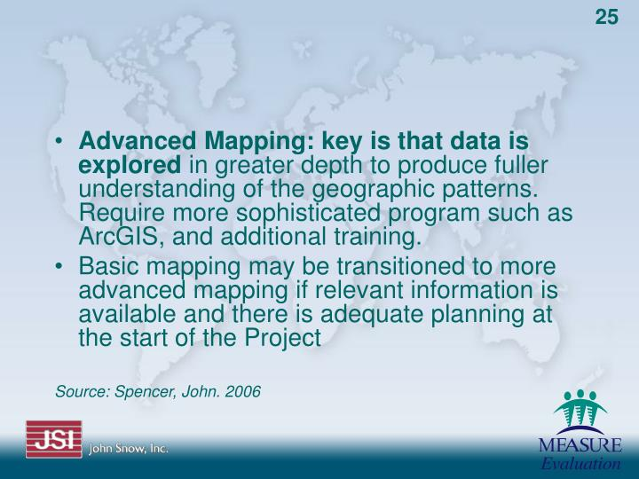 Advanced Mapping: key is that data is explored