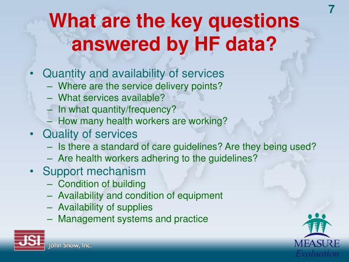 What are the key questions answered by HF data?