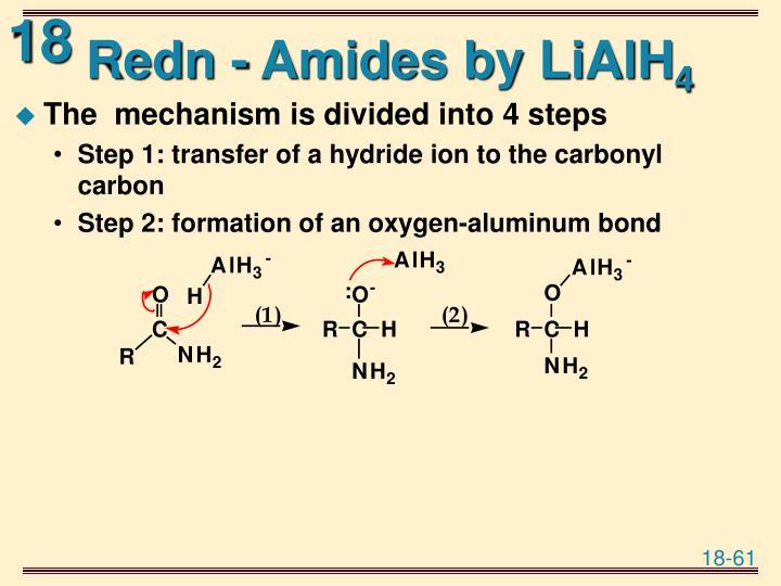 Redn - Amides by LiAlH