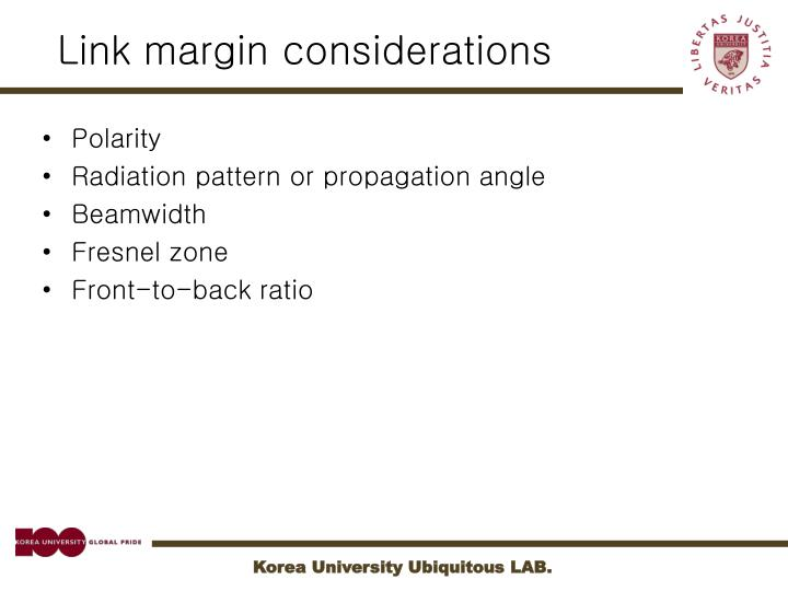 Link margin considerations