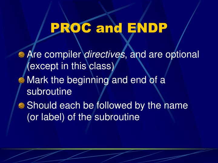 PROC and ENDP