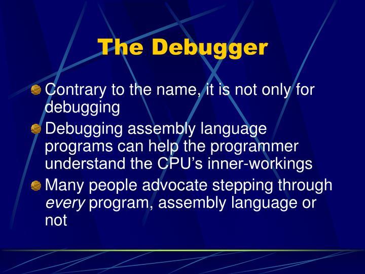 The Debugger