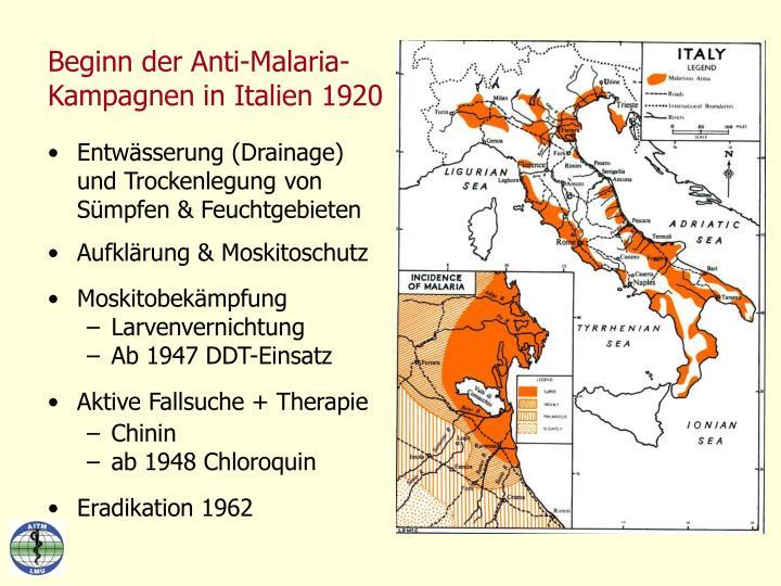 Beginn der Anti-Malaria-