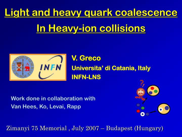 Light and heavy quark coalescence