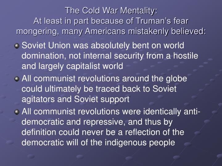 The Cold War Mentality: